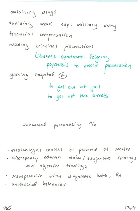965. Reasons for malingering / Malingering is associated with what personality disorder? / Characteristics of malingering