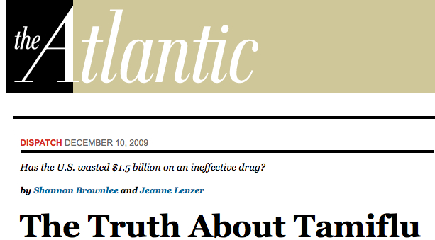 The Truth About Tamiflu - The Atlantic (December 10, 2009)